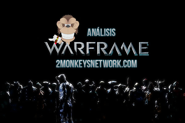 [Analisis] Warframe, FreeToPlay de ninjas espaciales