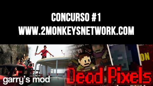 Concurso #1: Garry's Mod & Dead Pixels